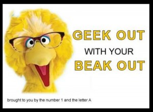 geek-out-with-your-beak-out